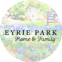 Eyrie Park: Home & Family | Sweet is the Light