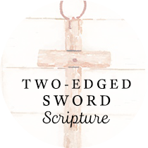 Two-Edged Sword: Scripture| Sweet is the Light