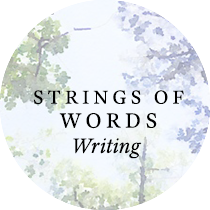 Strings of Words: Writing| Sweet is the Light