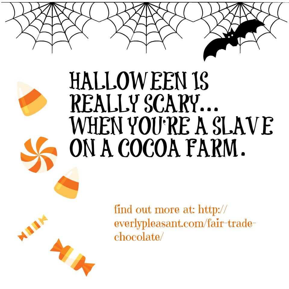 halloween is really scary when you're a slave on a cocoa farm