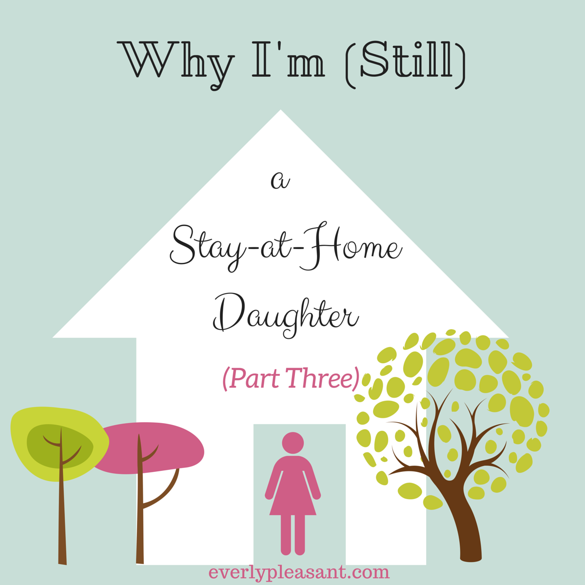 Why I'm Still a SAHD (Part Three)